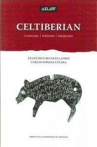 CELTIBERIAN - LANGUAGE, WRITING, EPIGRAPHY