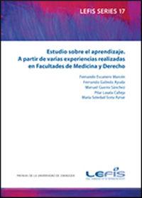 ESTUDIO SOBRE EL APRENDIZAJE - A PARTIR DE VARIAS EXPERIENCIAS REALIZADAS EN FACULTADES DE MEDICINA Y DERECHO