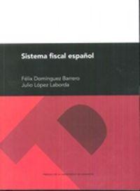 (29 ED) SISTEMA FISCAL ESPAÑOL
