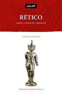 Retico - Lengua, Escritura, Epigrafia - Corinna Salomon
