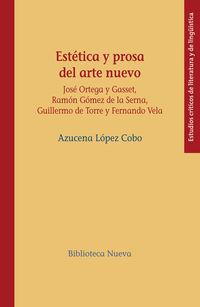 estetica y prosa del arte nuevo - Azucena Lopez Cobo