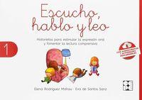 escucho, hablo y leo 1 - libro de lectura - Elena Rodriguez Mahou / Eva De Santos Sanz