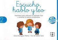 escucho, hablo y leo 2 - libro de lectura - Elena Rodriguez Mahou / Eva De Santos Sanz