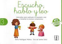 escucho, hablo y leo 3 - libro de lectura - Elena Rodriguez Mahou / Eva De Santos Sanz