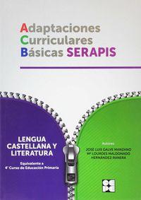 Ep 4 - Lengua Castellana Y Literatura - Adaptaciones Curriculares Basicas Serapis - Jose Luis Galve Manzano / Mª Dolores Maldonado