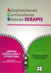 Ep 6 - Lengua Castellana Y Literatura - Adaptaciones Curriculares Basicas Serapis - Jose Luis Galve Manzano / Mª Dolores Maldonado