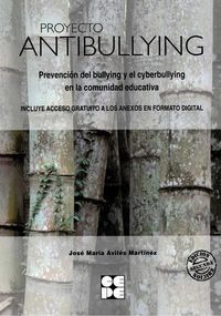 PROYECTO ANTIBULLYING - PREVENCION DEL BULLYING Y EL CYBERBULLYING EN AL COMUNIDAD EDUCATIVA