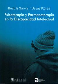 PSICOTERAPIA Y FARMACOTERAPIA EN DISCAPACIDAD INTELECTUAL