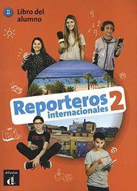 Reporteros Internacionales 2 (a1-A2) - Aa. Vv.