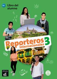 Reporteros Internacionales 3 (a2+) - Aa. Vv.