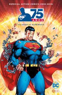 ACTION COMICS (1938-2013) - 75 AÑOS DE SUPERMAN