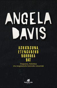 Askatasuna, Etengabeko Borroka Bat - Angela Davis