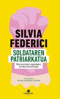 SOLDATAREN PATRIARKATUA - MARXISMOARI EGINDAKO KRITIKA FEMINISTAK