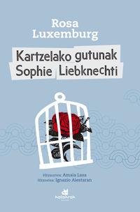 Kartzelako Gutunak Sophie Liebknechti - Rosa Luxemburg