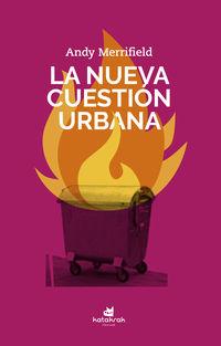 NUEVA CUESTION URBANA, LA
