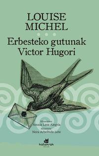 Erbesteko Gutunak Victor Hugori - Louise Michel