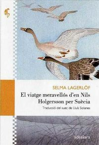 VIATGE MERAVELLOS D'EN NILS HOLGERSSON PER SUECIA, EL