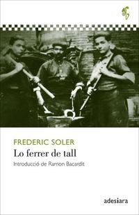 FERRER DE TALL, LO