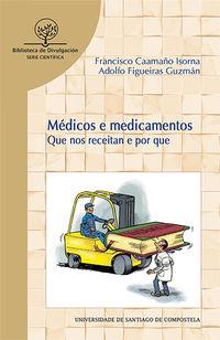 MEDICOS E MEDICAMENTOS - QUE NOS RECEITAN E POR QUE