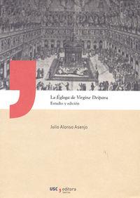 EGLOGA DE VIRGINE DEIPARA, LA - ESTUDIO Y EDICION
