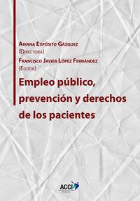 EMPLEO PUBLICO, PREVENCION Y DERECHOS DE LOS PACIENTES
