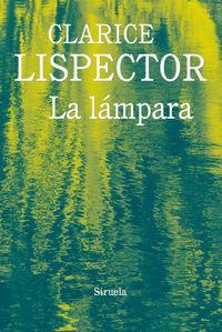 La lampara - Clarice Lispector