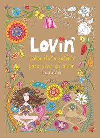 LOVIN' - LABORATORIO GRAFICO PARA VIVIR EN AMOR