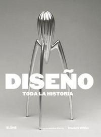 DISEÑO - TODA LA HISTORIA