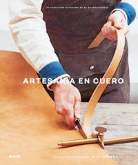 ARTESANIA EN CUERO - 20 PROYECTOS ARTESANALES DE MARROQUINERIA