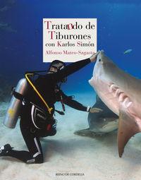 TRATANDO DE TIBURONES - CON KARLOS SIMON