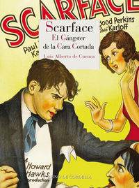 SCARFACE - EL GANGSTER DE LA CARA CORTADA