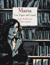 Marta - Los Tigres Del Canal - Pedro Arjona / Jorge M. Reverte
