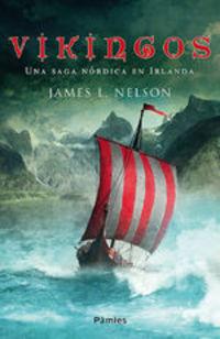Vikingos. Una saga nórdica en Irlanda
