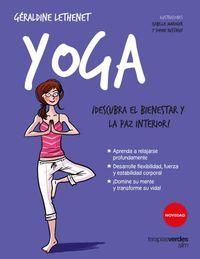 YOGA - ¡DESCUBRA EL BIENESTAR Y LA PAZ INTERIOR!