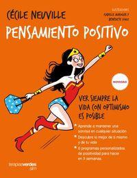 pensamiento positivo - ver siempre la vida con optimismo es posible - Marie-Laure Andre / Cecile Neuville