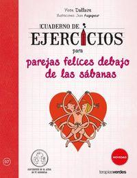 Cuaderno De Ejercicios Para Parejas Felices Debajo De Las Sabanas - Yvon Dallaire / Jean Augagneur