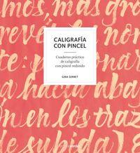 CALIGRAFIA CON PINCEL - CUADERNO PRACTICO DE CALIGRAFIA CON PINCEL REDONDO