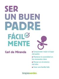 Ser Un Buen Padre Facilmente - Carl Miranda