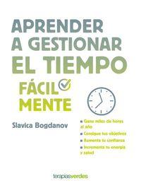 Aprender A Gestionar El Tiempo Facilmente - Slavica Bogdanov