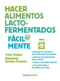 Hacer Alimentos Lacto-Fermentados Facilmente - Yuko Ozawa / Stephane Rowley-Perpete