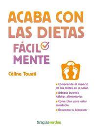 Acaba Con Las Dietas Facilmente - Celine Touati