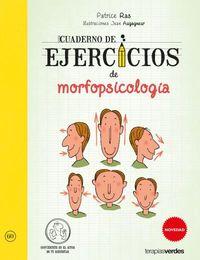 Cuaderno Ejercicios De Morfopsicologia - Jean Augagneur / Patrice Ras