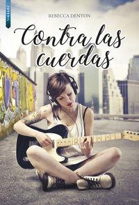 Contra Las Cuerdas - Rebecca Denton