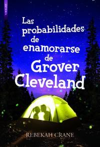 Las probabilidades de enamorarse de grover cleveland - Rebekah Crane