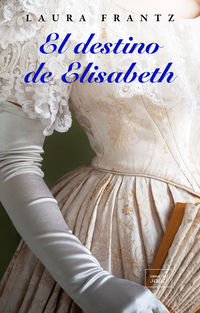DESTINO DE ELISABETH, EL