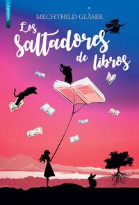 Los saltadores de libros - Mechthild Glaser