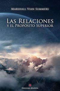 RELACIONES Y EL PROPOSITO SUPERIOR, LAS