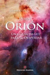 DESDE ORION, UNA GUIA PARA EL DESPERTAR