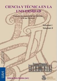 CIENCIA Y TECNICA EN LA UNIVERSIDAD I / II - TRABAJOS DE HISTORIA DE LAS CIENCIAS Y TECNICAS