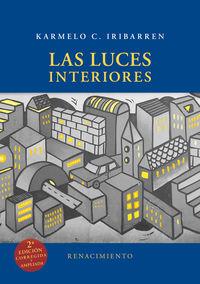Las luces interiores - Karmelo C. Iribarren